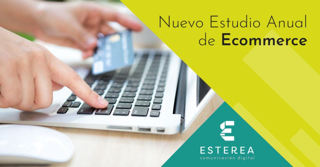 Tendencias Ecommerce según el Estudio Anual Ecommerce 2019